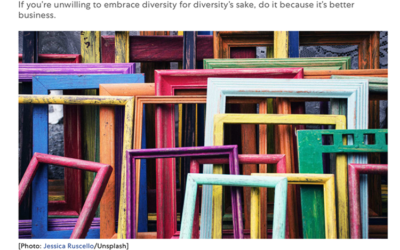 Fast Company: Without diversity, you're playing checkers when everyone else is playing chess.