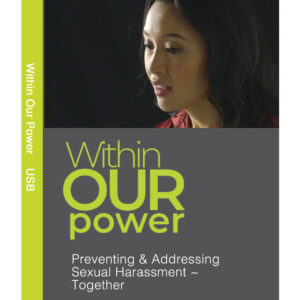 Diversity and Inclusion Training Programs from Sunshower Learning Within our Power preventing and addressing sexual harassment