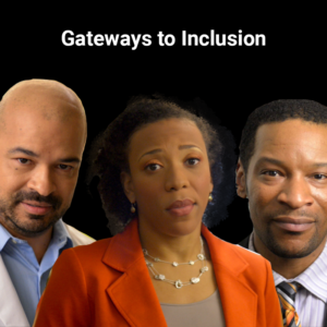 Gateways to Inclusion Training Program for Diversity and Inclusion