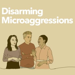 Disarming Microaggressions Group Program Cover Title