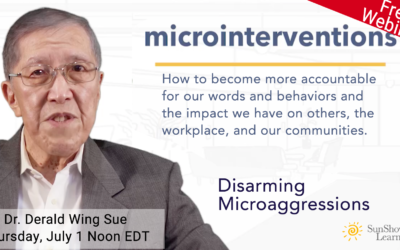 SunShower has just released a new course based on Dr. Derald Wing Sue's Work – Disarming Microaggressions
